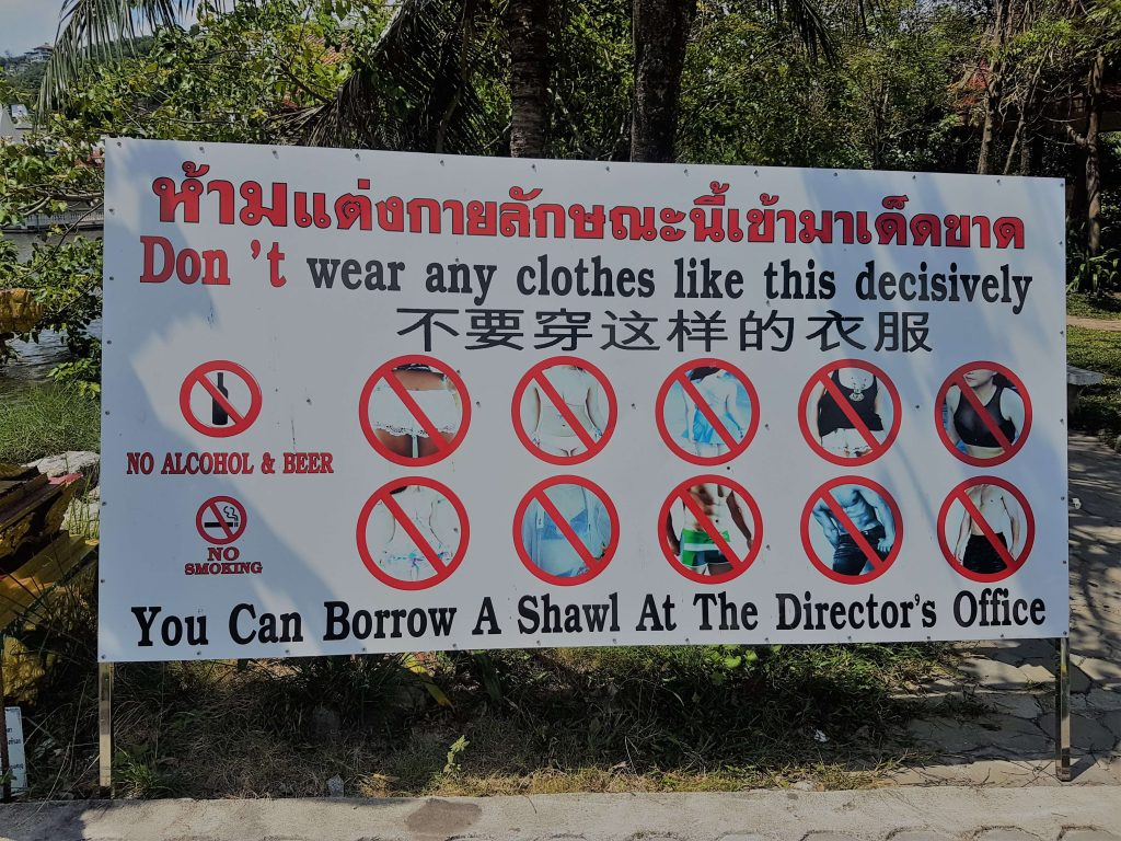 Please be respectful and dress accordingly if you see such signs at temples