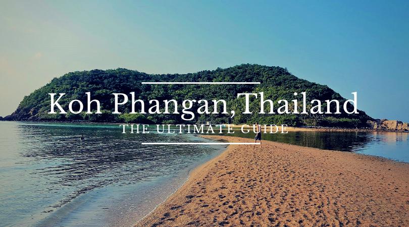 Koh Phangan, Thailand: the Ultimate Guide